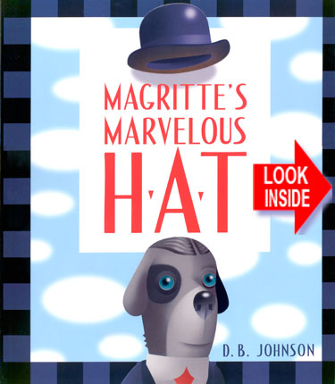 Look inside Magritte's Marvelous Hat